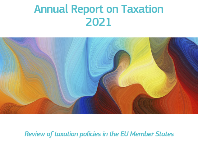Annual Report on Taxation 2021. Review of taxation policies in the EU Member States